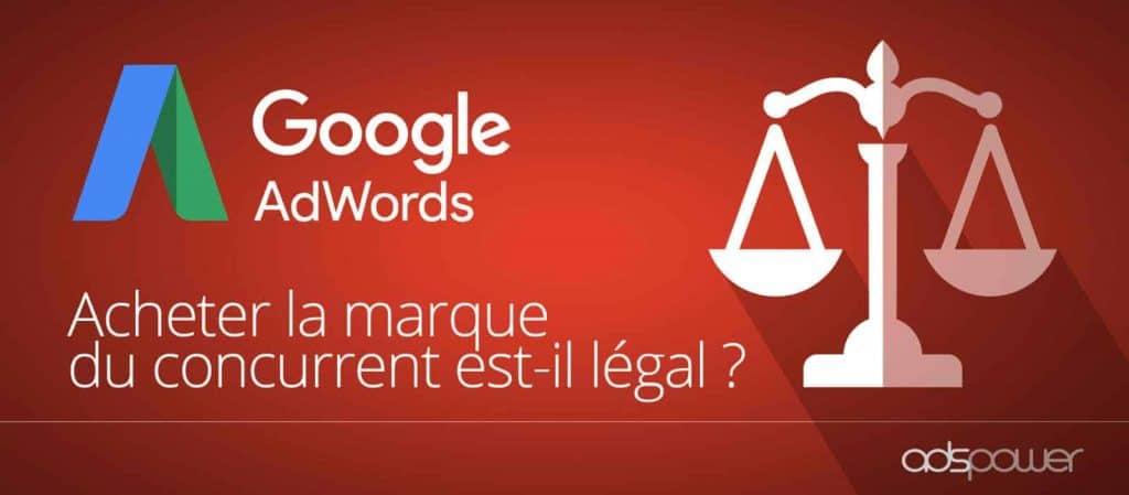 Google Ads : acheter la marque du concurrent est illégal ?