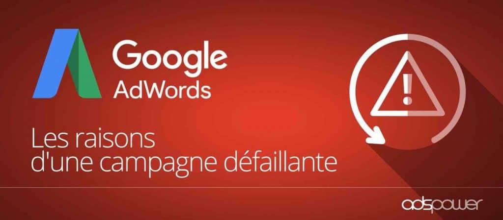 Pourquoi une campagne Adwords ne fonctionne pas ?