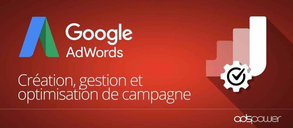 Création Gestion et Optimisation de campagne Google Ads