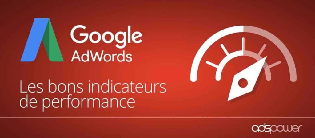 Quels KPI utiliser pour suivre les performances pour vos campagnes Google Ads ?
