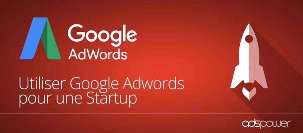 Stimuler la visibilité de votre Startup avec Google Ads